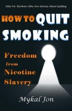 Nicotine Slave ebookHow To Quit Smoking - Freedom From Nicotine Slavery